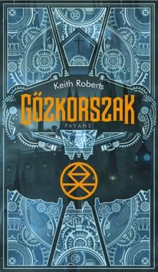 Keith Roberts - Gőzkorszak [eKönyv: epub, mobi]
