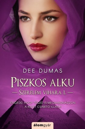 Dee Dumas - Piszkos alku