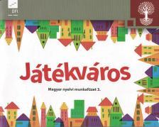 NT-98723/MT - Játékváros. Magyar nyelvi munkafüzet 3.