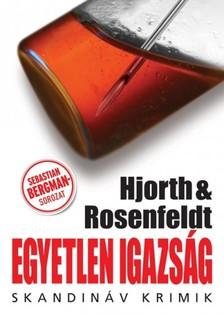Michael Hjorth - Hans Rosenfeldt - Egyetlen igazság [eKönyv: epub, mobi]
