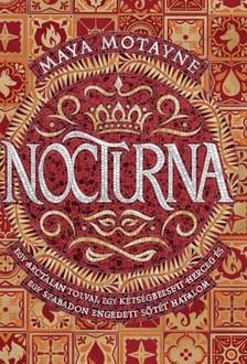 Motayne, Maya - Nocturna - Egy arctalan tolvaj, egy kétségbeesett herceg és egy szabadon engedett sötét hatalom [eKönyv: epub, mobi]