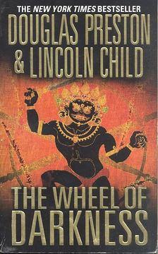 Douglas Preston - Lincoln Child - The Wheel of Darkness [antikvár]