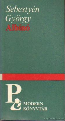 Sebestyén György - Albínó [antikvár]