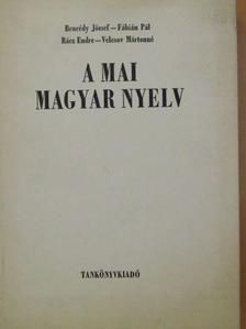 Bencédy József - A mai magyar nyelv [antikvár]