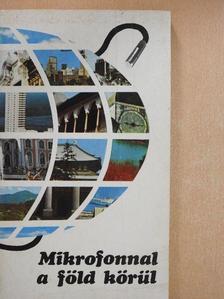 Forgács Marcell - Mikrofonnal a föld körül [antikvár]