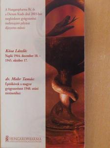 Dr. Mohr Tamás - Napló 1944. december 10.-1945. október 17./Építőkövek a magyar gyógyszerészet 1940. utáni történetéhez [antikvár]
