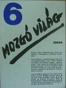 Almási Miklós - Mozgó Világ 2004. június [antikvár]