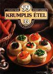 Hemző Károly, Lajos Mari - 99 krumplis étel 33 színes ételfotóval [antikvár]