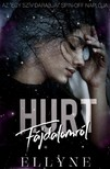 Ellyne - Hurt - Fájdalomról [eKönyv: epub, mobi]