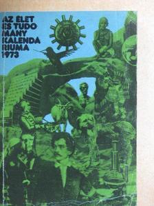 Antalffy Gyula - Az Élet és Tudomány Kalendáriuma 1973 [antikvár]