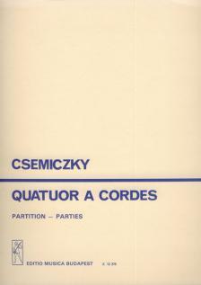 CSEMICZKY MIKLÓS - QUATOUR A CORDES PARTITION-PARTIES