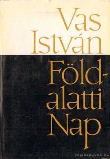 Vas István - Földalatti nap [antikvár]
