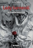 Katalin Marosi - Lady karnevál [eKönyv: epub, mobi]