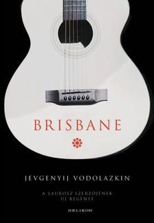 Jevgenyij Vodolazkin - Brisbane [eKönyv: epub, mobi]