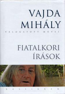 Vajda Mihály - Fiatalkori írások [antikvár]