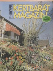 Bálint György - Kertbarát Magazin 1982. tavasz [antikvár]