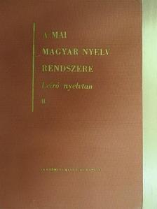 Deme László - A mai magyar nyelv rendszere II. (töredék) [antikvár]