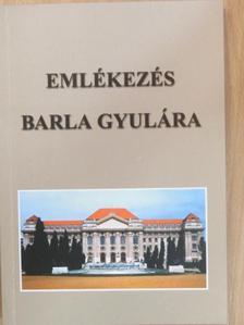 A. Molnár Ferenc - Emlékezés Barla Gyulára [antikvár]