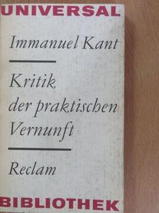 Immanuel Kant - Kritik der praktischen Vernunft [antikvár]
