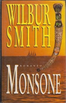 WILBUR SMITH - Monsone [antikvár]