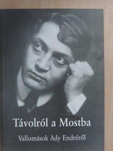 Bartis Ferenc - Távolról a Mostba [antikvár]