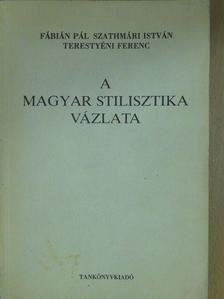 Fábián Pál - A magyar stilisztika vázlata (dedikált példány) [antikvár]