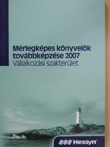 Dr. Nagy Gábor - Mérlegképes könyvelők továbbképzése 2007 [antikvár]