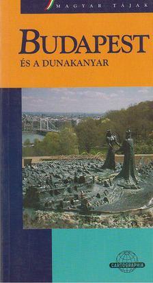 Dénes György - Budapest és a Dunakanyar [antikvár]