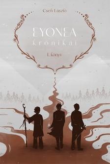 Cseh László - Eyonea krónikái [eKönyv: epub, mobi]