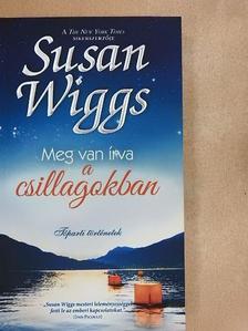 Susan Wiggs - Meg van írva a csillagokban [antikvár]