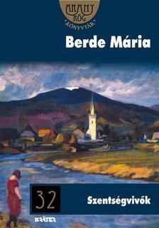 BERDE MÁRIA - Szentségvivők