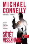 Michael Connelly - Fekete visszhang (Harry Bosch esetei 1.)