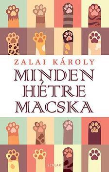 Zalai Károly - Minden hétre macska