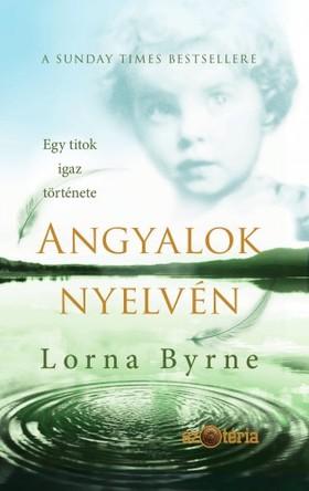 Lorna Byrne - Angyalok nyelvén [eKönyv: epub, mobi]