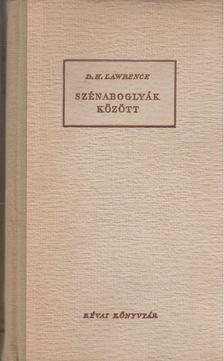 Lawrence D.H. - Szénaboglyák között [antikvár]