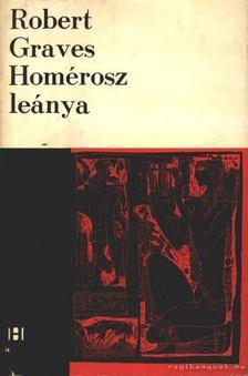 Robert Graves - Homérosz leánya [antikvár]