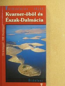 Dr. Fehér György - Kvarner-öböl és Észak-Dalmácia [antikvár]
