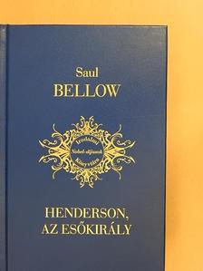 Saul Bellow - Henderson, az esőkirály [antikvár]