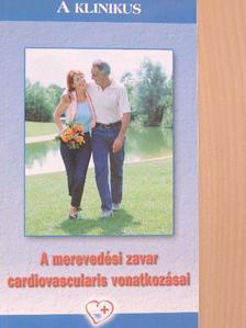Dr. Tóth Károly - A merevedési zavar cardiovascularis vonatkozásai [antikvár]