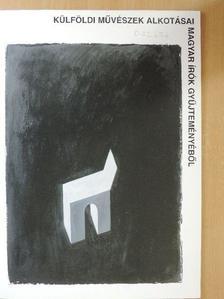 Csaplár Ferenc - Külföldi művészek alkotásai magyar írók gyűjteményéből [antikvár]