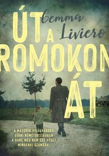 Gemma Liviero - Út a romokon át