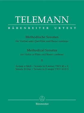 TELEMANN - METHODISCHE SONATEN FÜR VIOLINE ODER QUERFLÖTE UND BASSO CONTINUO II