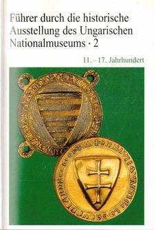 Kovács Tibor - Führer durch die historische Ausstellung des Ungarischen Nationalmuseums 2 [antikvár]