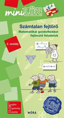 LDI548 - Számtalan fejtörő 2. osztály - Matematikai gondolkodást fejlesztő feladatok