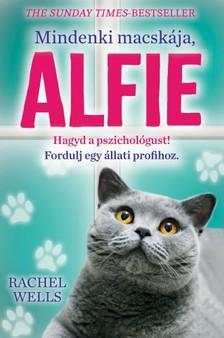 Rachel Wells - Mindenki macskája, Alfie - Egy állati jó pszichológus kalandjai [eKönyv: epub, mobi]