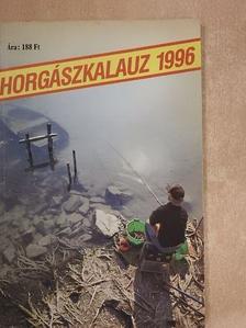 Bakó József - Horgászkalauz 1996. [antikvár]