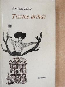 Émile Zola - Tisztes úriház [antikvár]