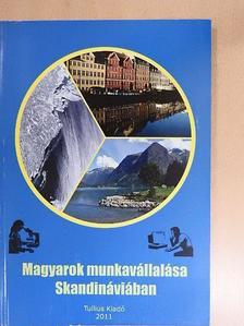 Erdős Csaba - Magyarok munkavállalása Skandináviában [antikvár]