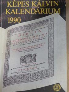 Bazsó Béla - Képes Kálvin Kalendárium 1990 [antikvár]