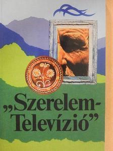 """Annus József - """"Szerelem-Televízió"""" [antikvár]"""